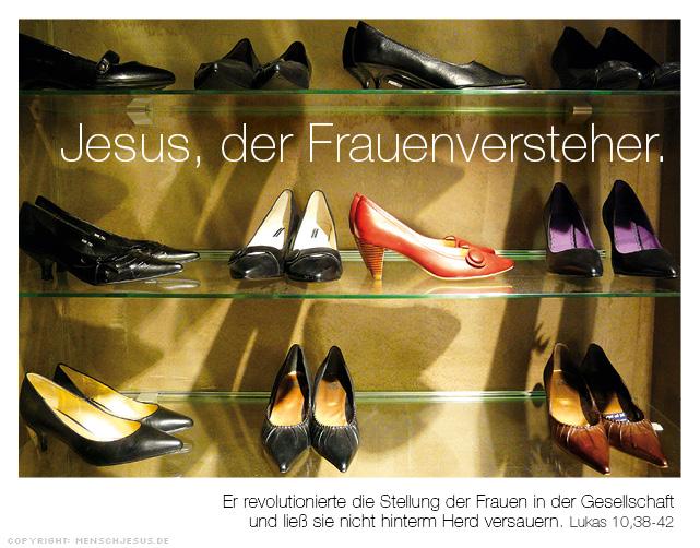 Jesus, der Frauenversteher. Lukas 10,38–42