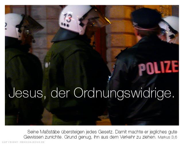 Jesus, der Ordnungswidrige. Markus 3,6