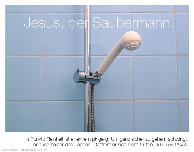 Jesus, der Saubermann. Johannes 13,4–5