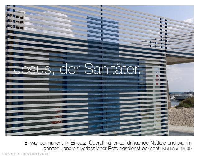 Jeusu, der Sanitäter. Matthäus 15,30
