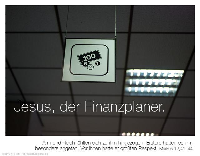 Jesus, der Finanzplaner. Markus 12,41-44