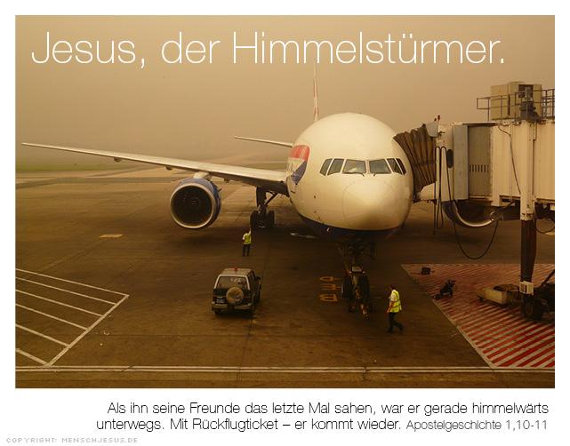 Jesus, der Himmelstürmer. Apostelgeschichte 1,10-11