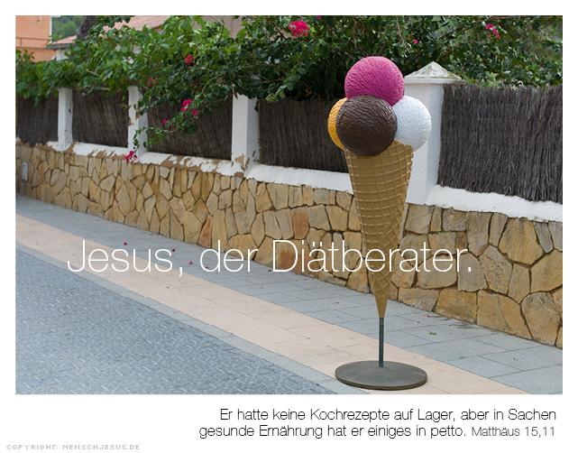 Jesus, der Diätberater. Matthäus 15,11