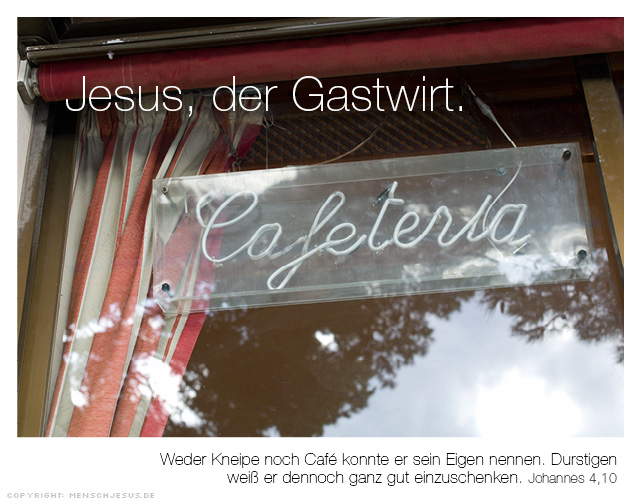 Jesus, der Gastwirt. Johannes 4,10