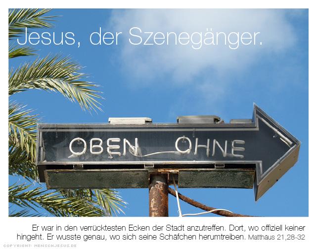 Jesus, der Szenegänger. Matthäus 21,28-32
