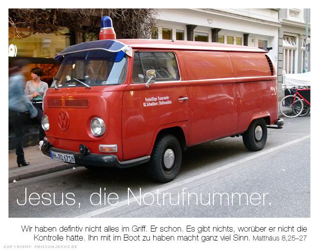 Jesus, die Notrufnummer. Matthäus 8,25-27